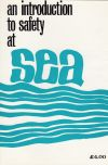 (Out of Print) - An Introduction to Safety at Sea