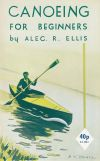 (Out of Print) - Canoeing for Beginners