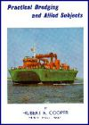 Practical Dredging (Out of Print)